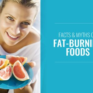 Facts and myths on fat-burning foods
